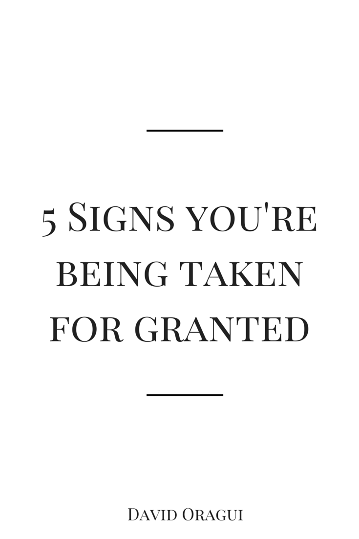 Signs of being taken for granted