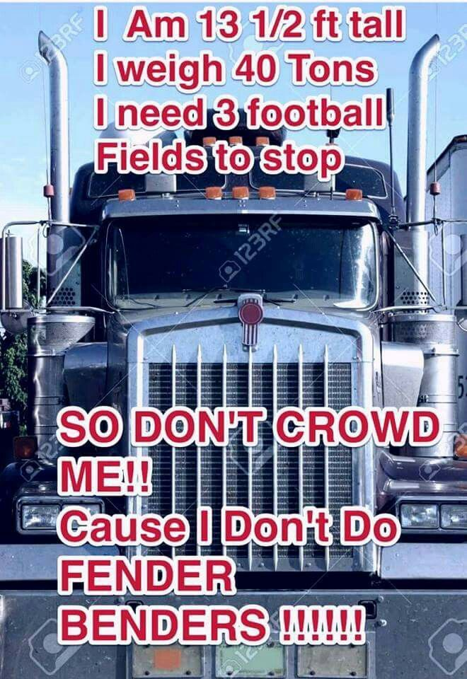 Trucking | Kenworth | Truck memes, Truck quotes, Truck dispatcher