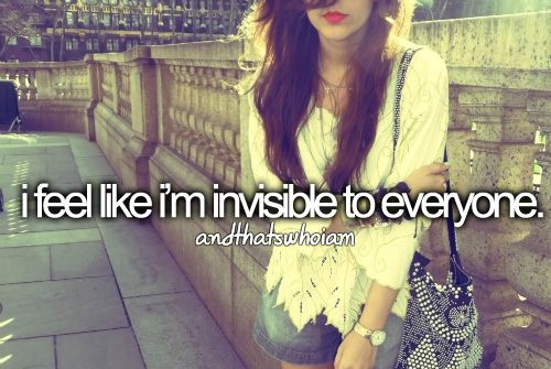 Image result for like i was invisible to everyone