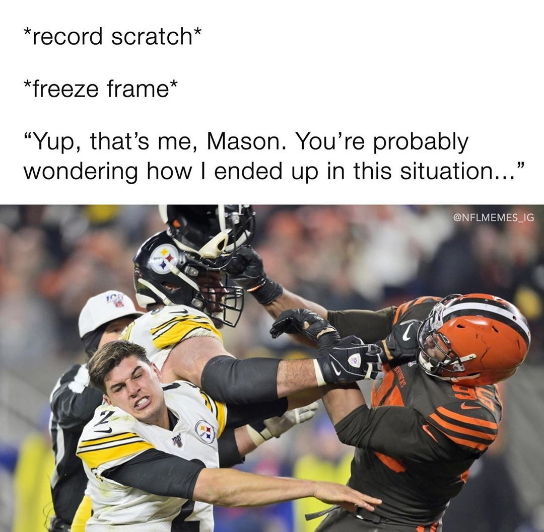 Nfl Memes On Instagram It Was At This Very Moment That Mason Rudolph Knew He F Cked Up Nfl Memes Memes Football Memes
