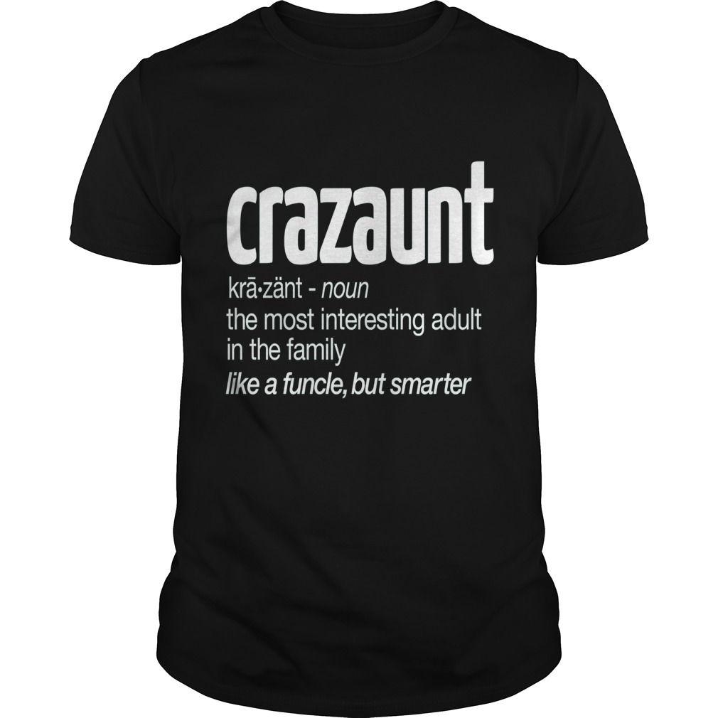 Crazaunt Crazy Aunt Tshirt Gift For Aunts  T Shirt #auntshirts