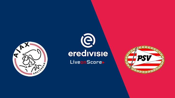 Ajax vs PSV Preview and Prediction Live stream – Eredivisie