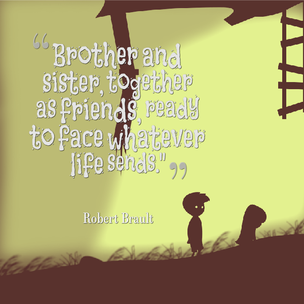 Funny Quotes About Siblings: Safeguard Quotes Joy Happiness Quotes