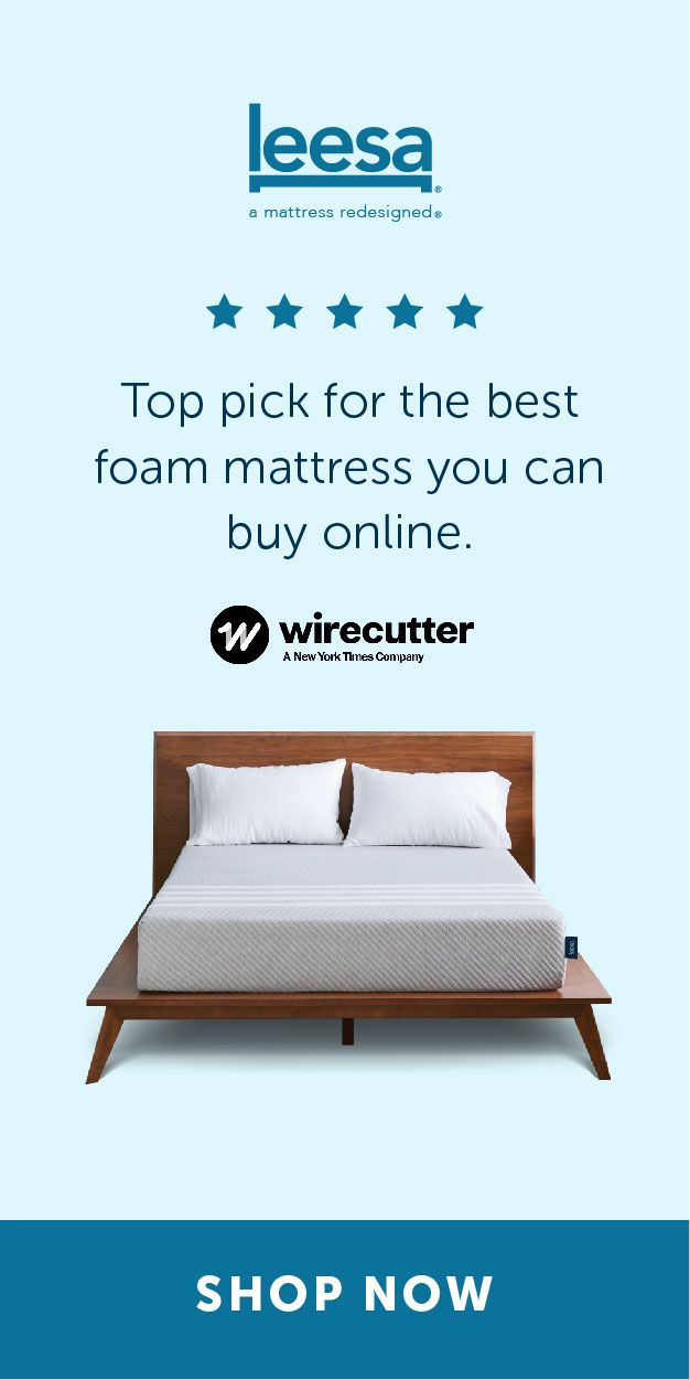 Try The Leesa Mattress For 100 Nights With Free Shipping And Easy Returns It S 100 American Made And Though It Sounds Leesa Mattress Foam Mattress Mattress