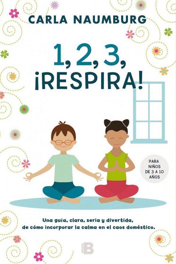 Libro/ 1, 2, 3, ¡respira!, de Carla Naumburg (con imágenes ...