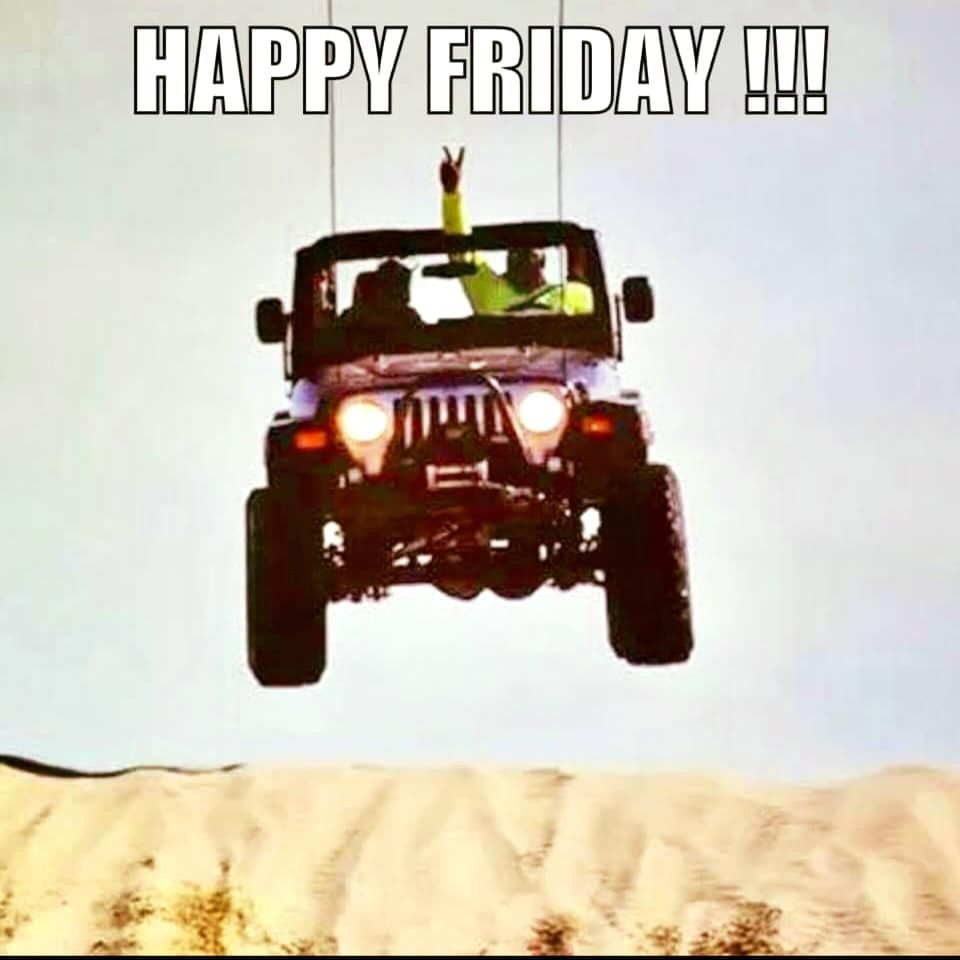 Pin By Randall Miller On Jeeps Built Not Bought With Images Happy Friday Toy Car