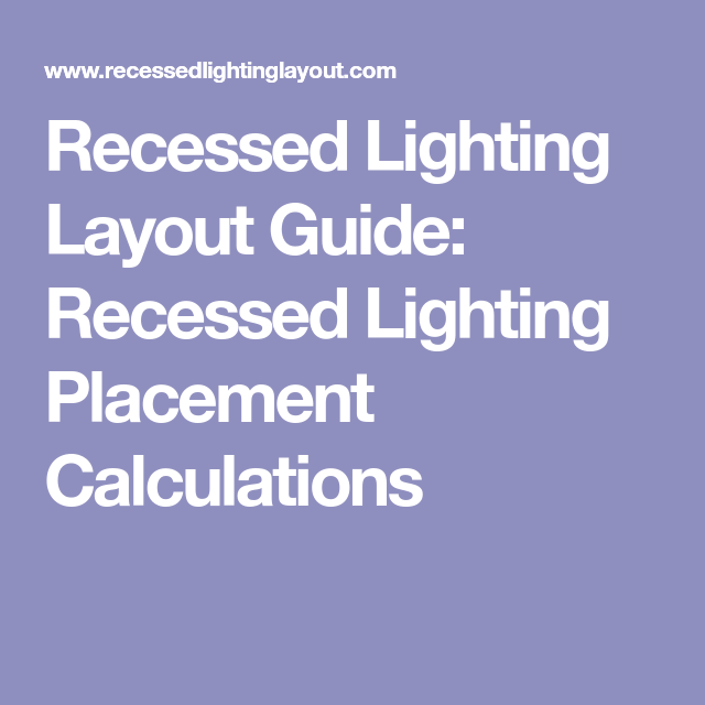 Recessed lighting layout guide recessed lighting placement recessed lighting layout guide recessed lighting placement calculations aloadofball Image collections