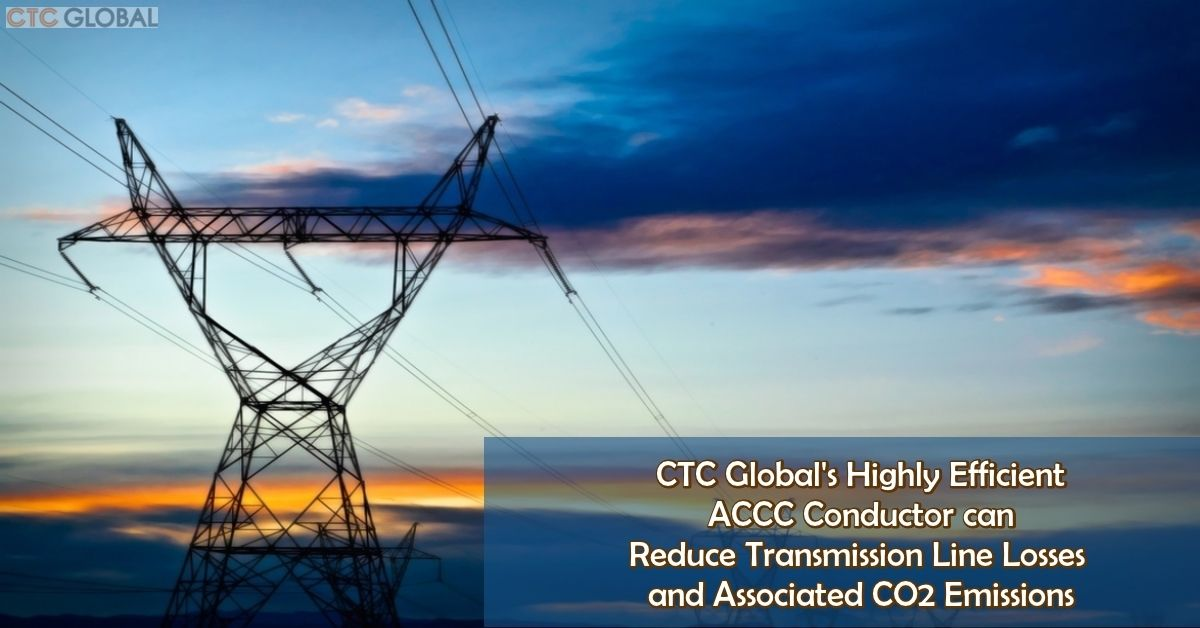 Accc Conductor Efficiency Can Dramatically Reduce Co2 Emissions Efficiency Conductors Emissions