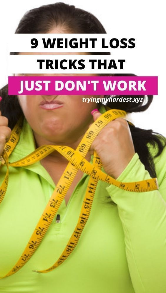 """9 Weight Loss """"Tricks"""" That Don't Work 