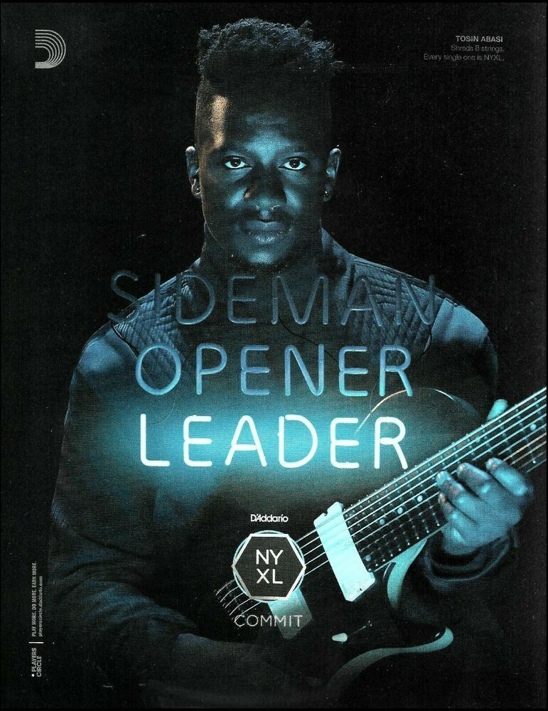 Tosin Abasi Animals As Leaders D Addario Ny Xl Guitar Strings 8 X 11 Ad Print Daddario In 2020 Tosin Abasi Guitar Strings Guitar Magazine