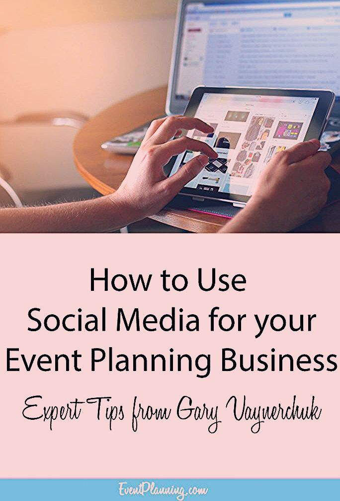 Using Social Media in Your Events Business - EventPlanning.com