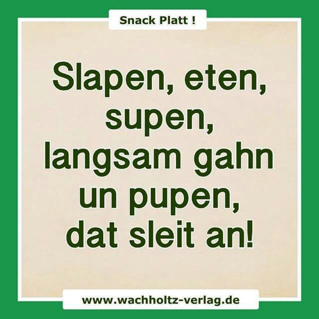 snack platt zitate 2 plattdeutsch spruch. Black Bedroom Furniture Sets. Home Design Ideas