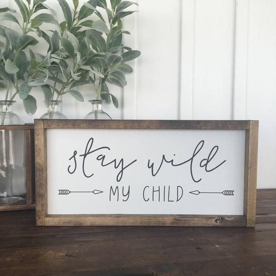 Stay wild my child, Wood sign, Painted wood sign, Nursery decor, Kids decor, Child bedroom decor, Wo images