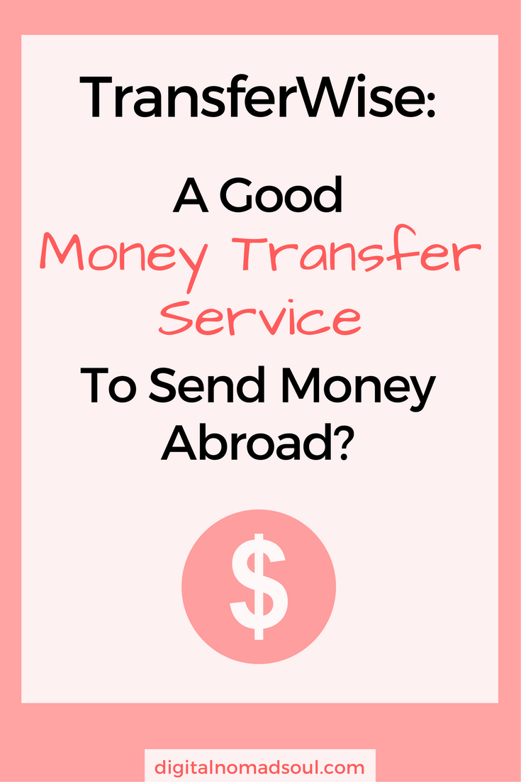 When You Are An Expat Digital Nomad Travel A Lot Or Simply Work In International Environment Will Probably Have To Transfer Money From One Country