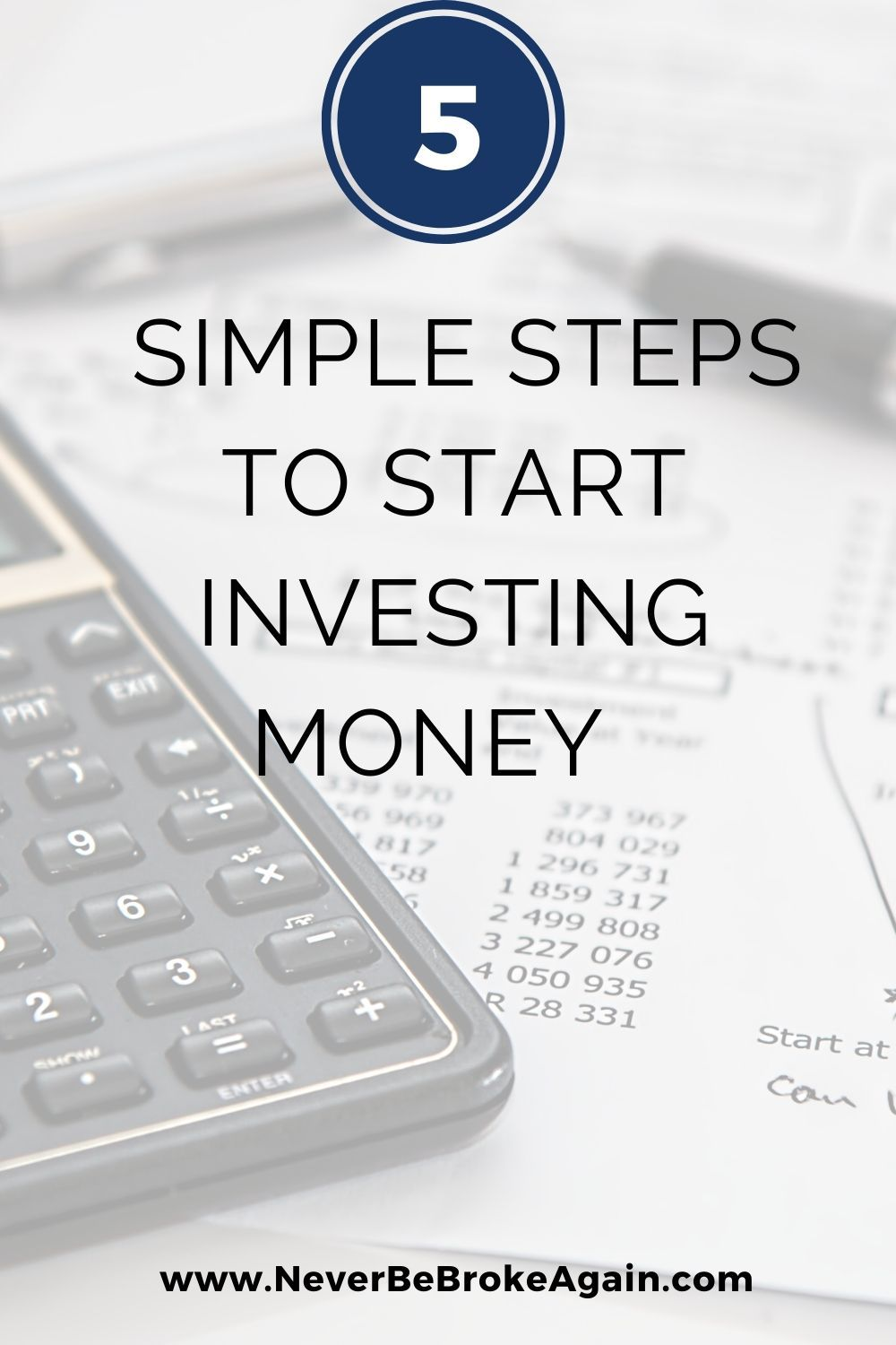 5 Simple Steps To Start Investing Money In 2020 Investing Money