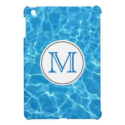 Sparkling Blue Swimming Pool Water Monogram Ipad Mini Cases Gifts Unique Design Style Monogrammed Diy Cyo Customize