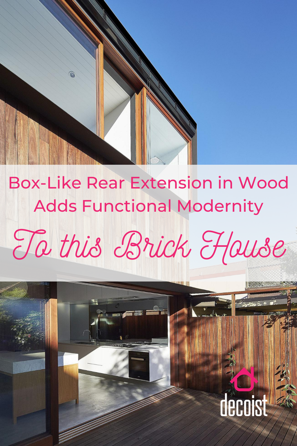 BoxLike Rear Extension in Wood Adds Functional Modernity