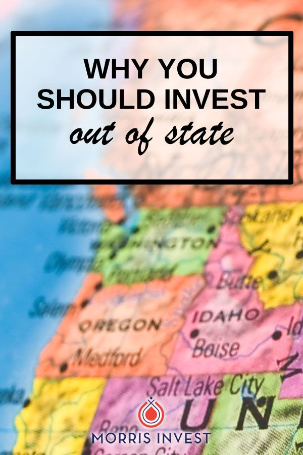 Why You Should Invest Out Of State Investing Real Estate