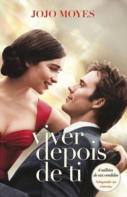 Viver Depois De Ti Jojo Moyes Livros Romanticos Assistir Filmes Dublado Livros De Romance Para Adolescente