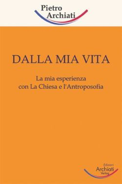 Dalla mia vita - Pietro Archiati - copertina