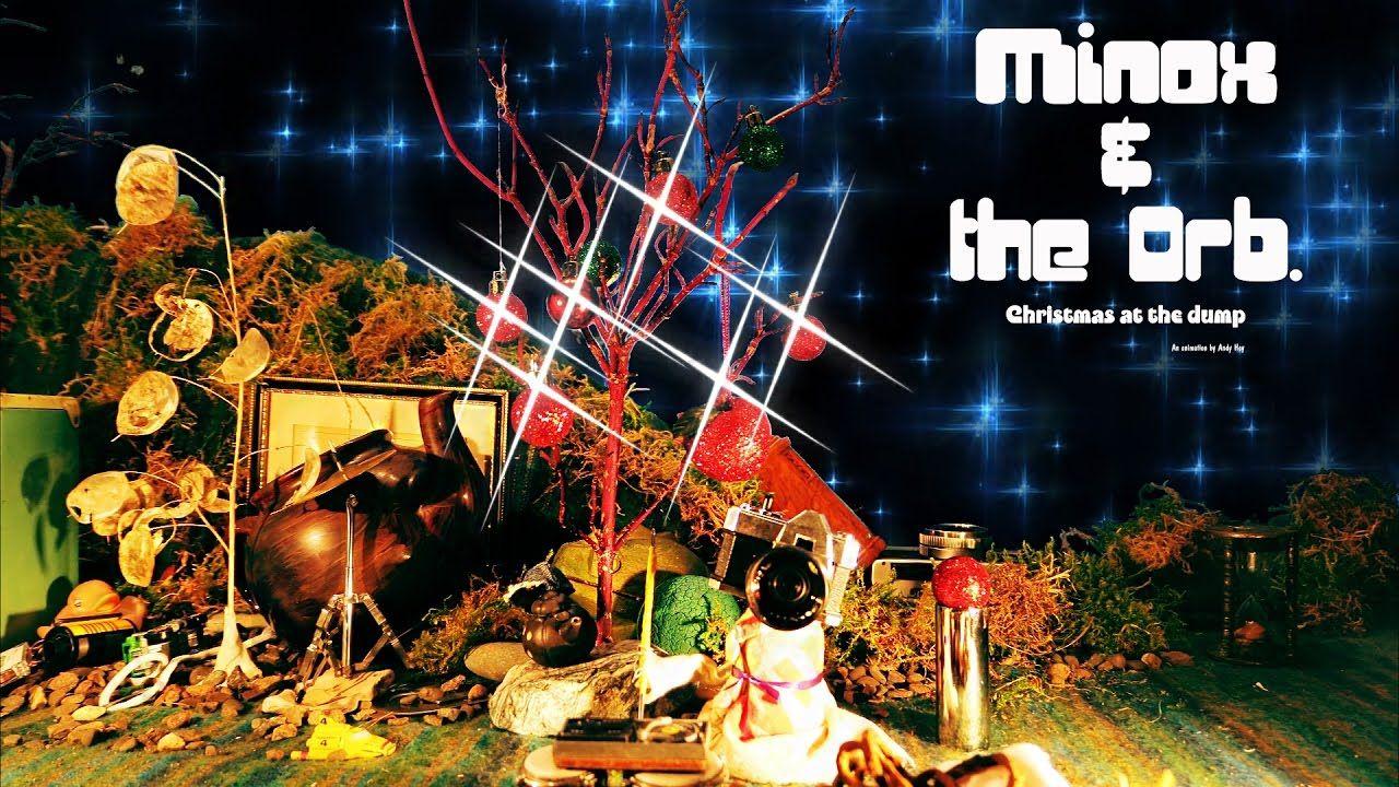 MINOX & THE ORB Orb, Minox, Youtube