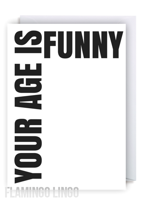 Flamingolingo cheeky fun greetings cards we ship flamingolingo cheeky fun greetings cards we ship worldwide free delivery within the uk your age is funny humour rude offensive birthday m4hsunfo