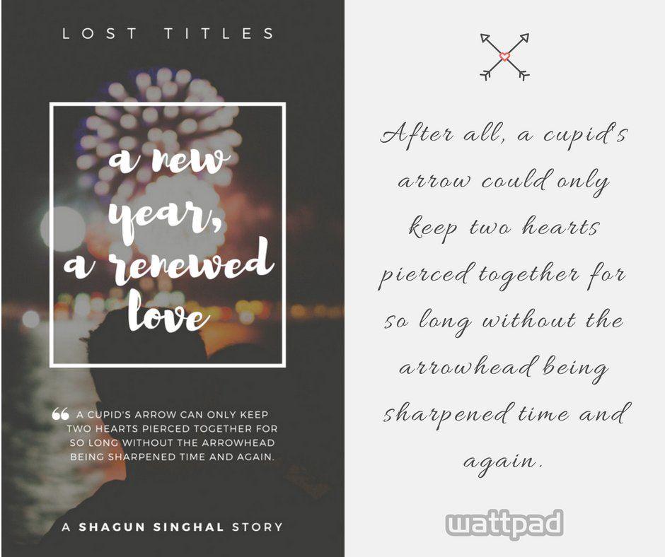 Lost Titles - A New Year, A Renewed Love | General | Wattpad