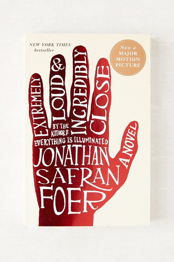 Loved this book. Never saw the movie... Extremely Loud And Incredibly Close By Jonathan Safran Foer