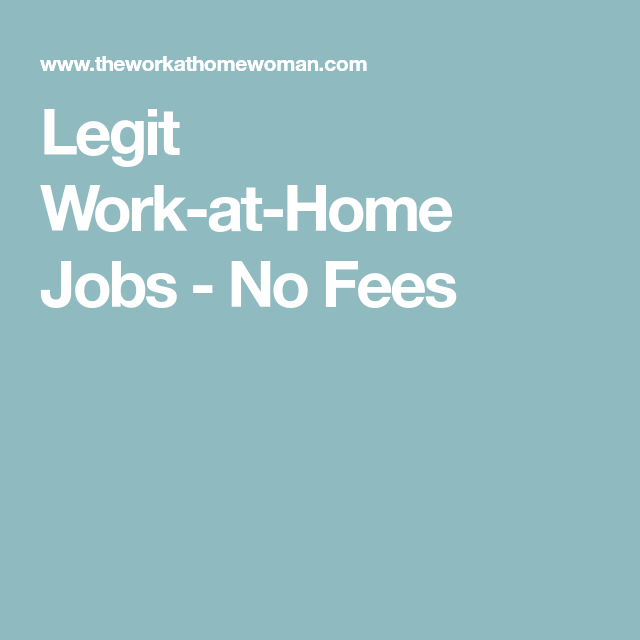 Legit Work-at-Home Jobs - No Fees | Home remedies | Work
