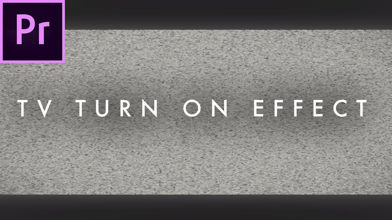 Tv Turn Off Turn On Effect In Premiere Pro Cc 2017 Easy