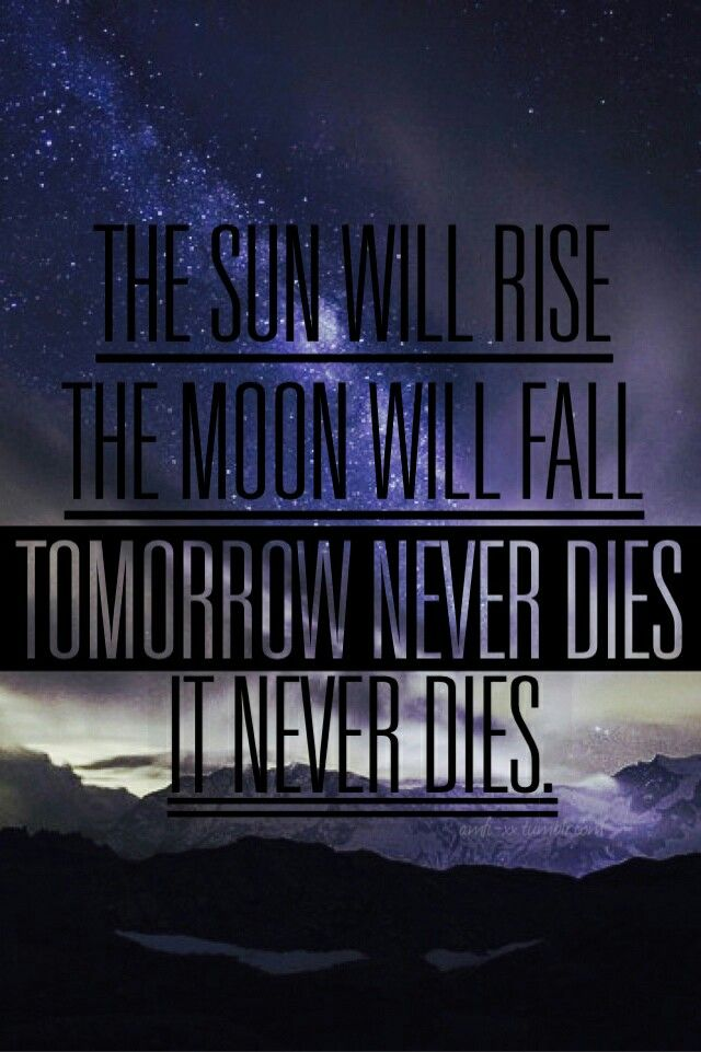 Tomorrow Never Dies 5sos 5sos Lyrics 5 Seconds Of Summer Lyrics