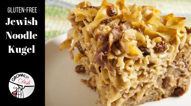 Glutenfree jewish noodle kugel recipe gluten free