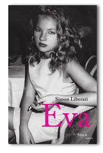 "Couverture ""Eva"" Simon Liberati (Stock)"