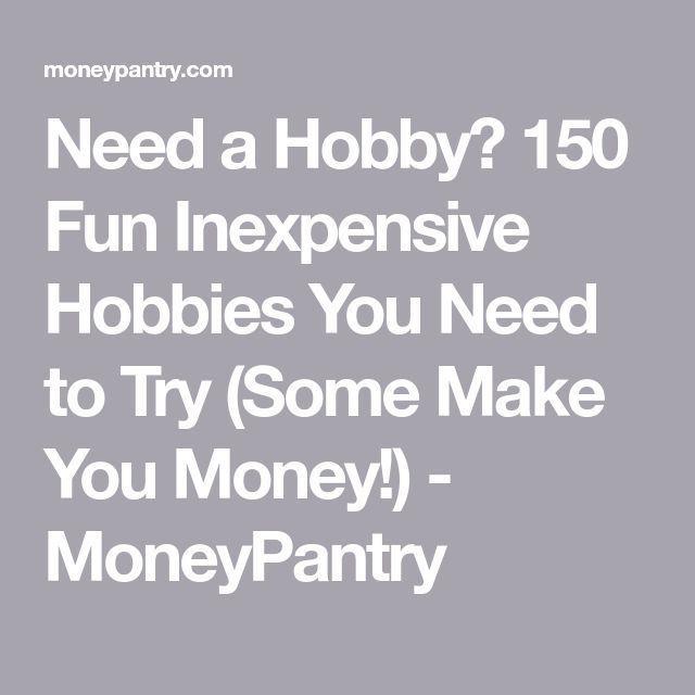 Photo of Benötigen Sie ein Hobby? 150 lustige, preiswerte Hobbys, die Sie ausprobieren müssen (einige verdienen Geld!) …