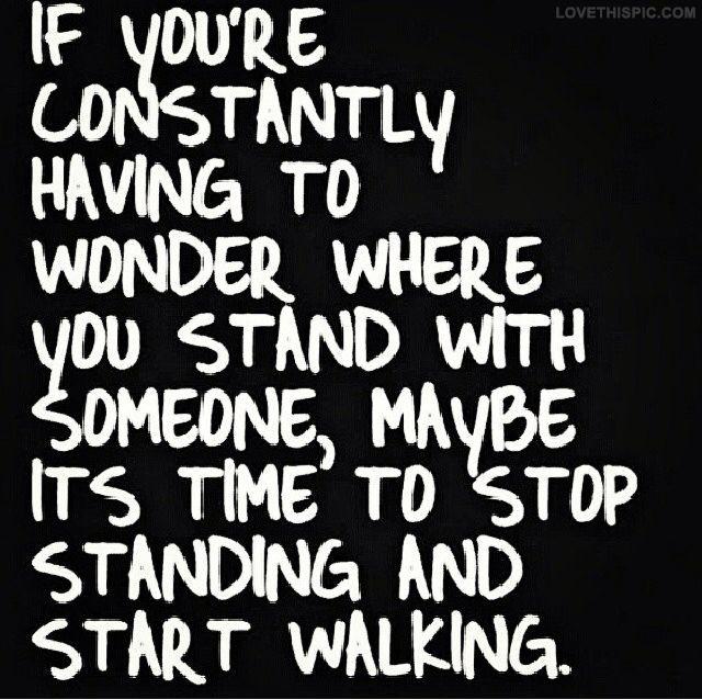 Stop Standing Start Walking