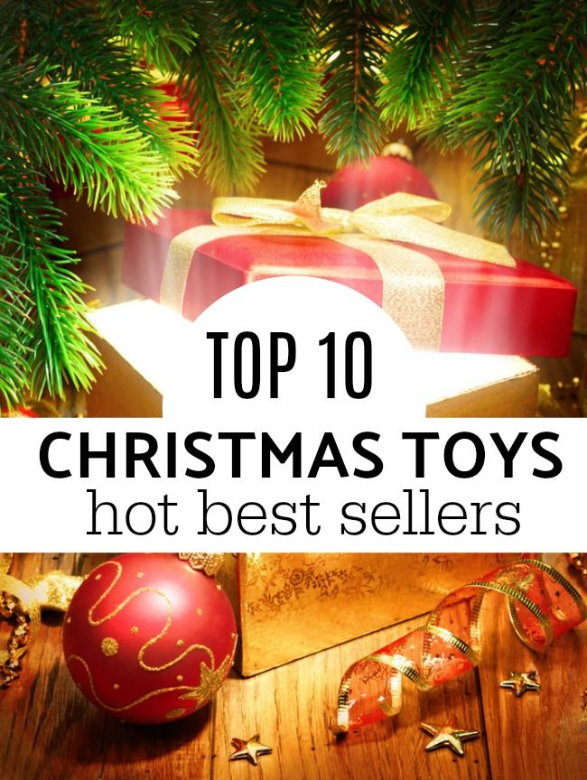 top 10 christmas toys 2017 hot best sellers