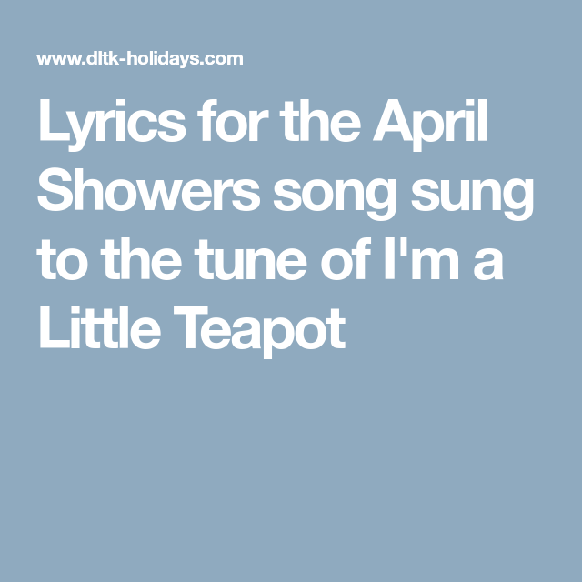 Lyrics for the April Showers song sung to the tune of I'm