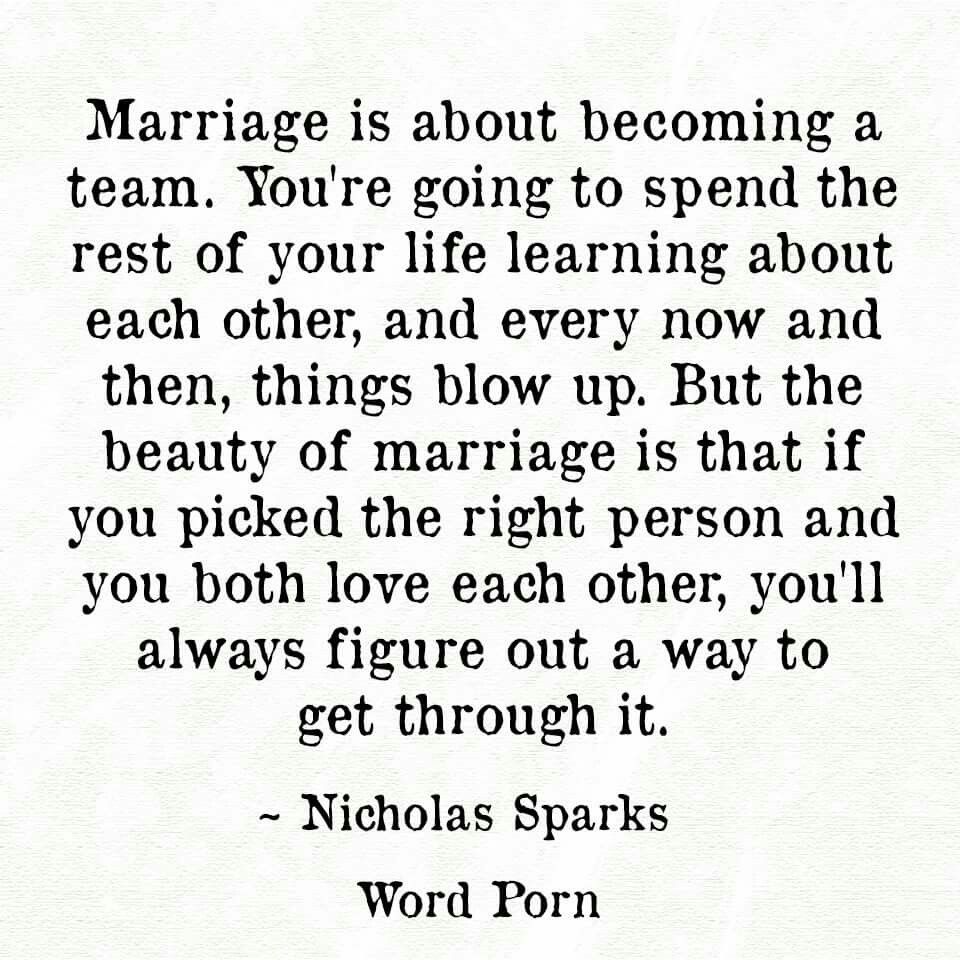 Marriage is about be ing a team