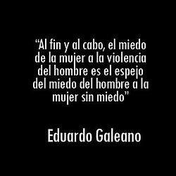 Eduardo Galeano Frases Feministas Frases De Palabras Y