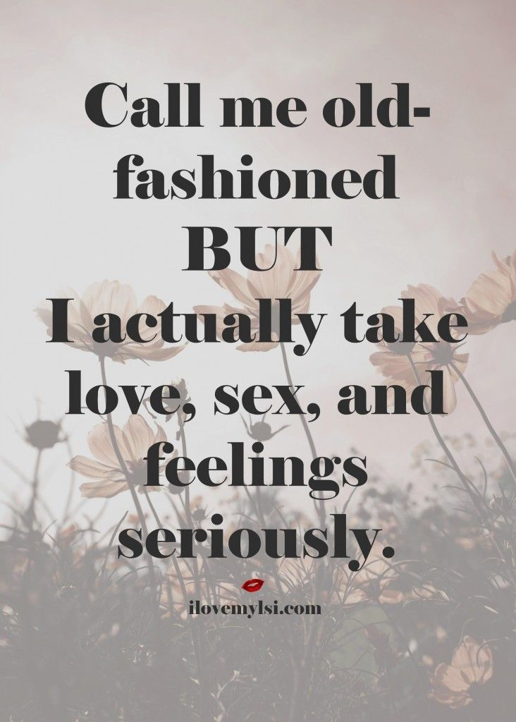 Old Fashioned Love Quotes Beauteous Call Me Oldfashioned Love Quotes Pinterest Relationship