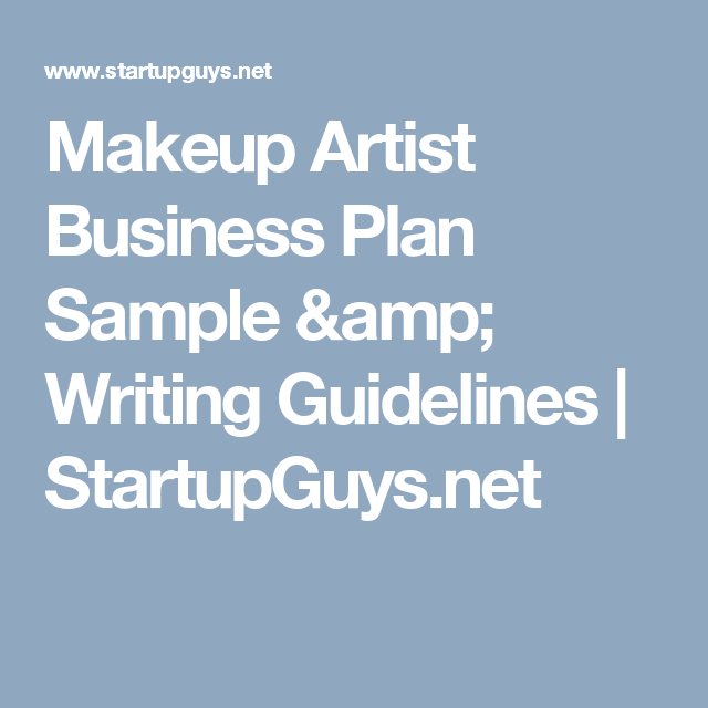 Makeup artist business plan sample writing guidelines makeup artist business plan sample writing guidelines startupguys cheaphphosting Gallery