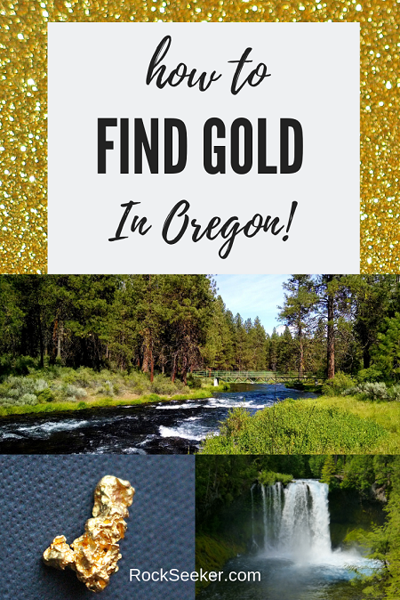 Where To Find Gold In Oregon Plus 3
