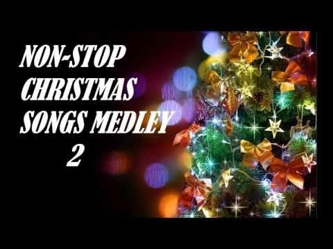 Non Stop Christmas Music.3 Hour Medley Of Christmas Songs Youtube Christmas Fun