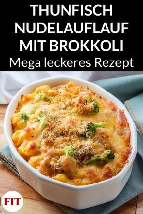 Photo of Our tuna pasta casserole with broccoli is a healthy fitness recipe that is …