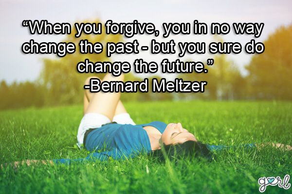 Image from https://wheresmyxanax.files.wordpress.com/2015/01/when-you-forgive-you-in-no-way-change-the-past-but-you-sure-do-change-the-future-forgiveness-quotes.jpg.