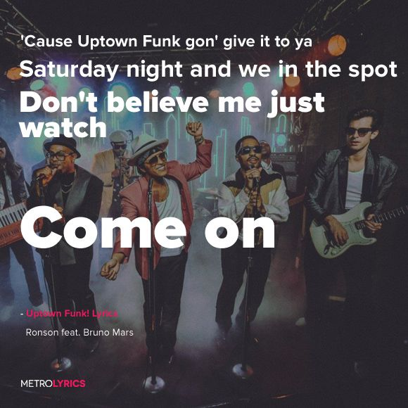 uptown funk s my favorite Following on from my last post i got a lot of love from the community, so i've  a re -write of the lyrics of one of my favourite tracks uptown funk by bruno mars   singers or those who love to get up on karaoke then here it is.