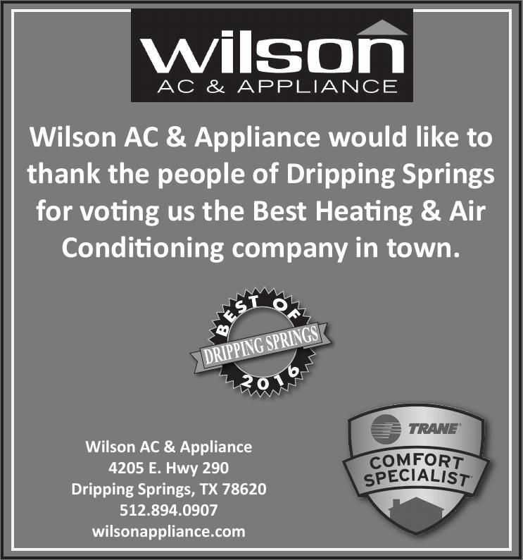Wilson Ac Liance Would Like To Thank The People Of Dripping Springs For Voting Us T And