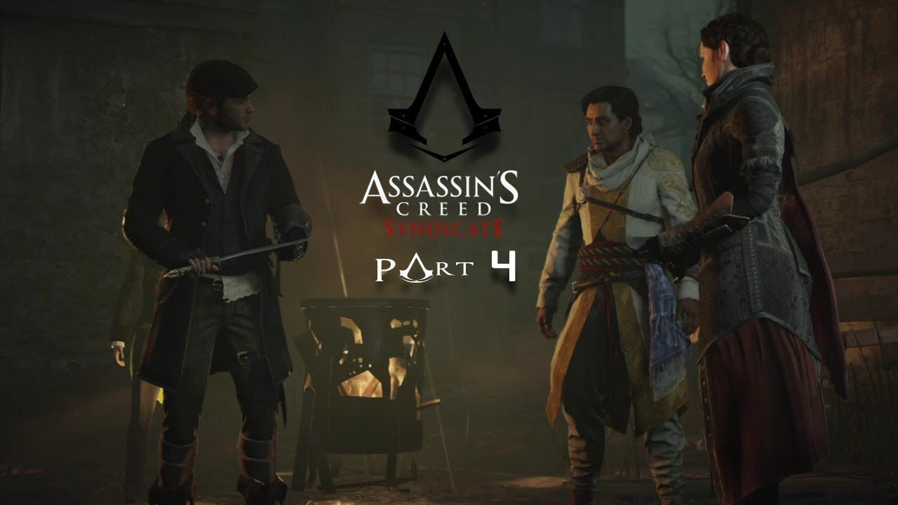 Assassin S Creed Syndicate Walkthrough Part 4 Conquer