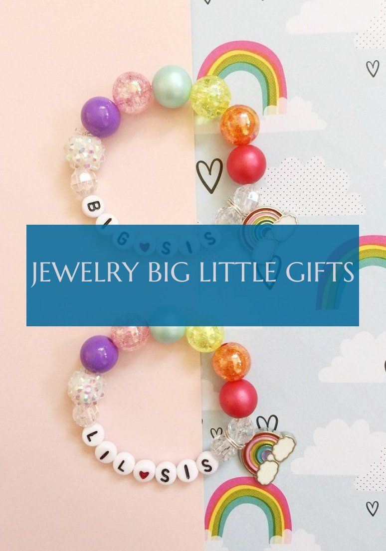 Jewelry big little gifts