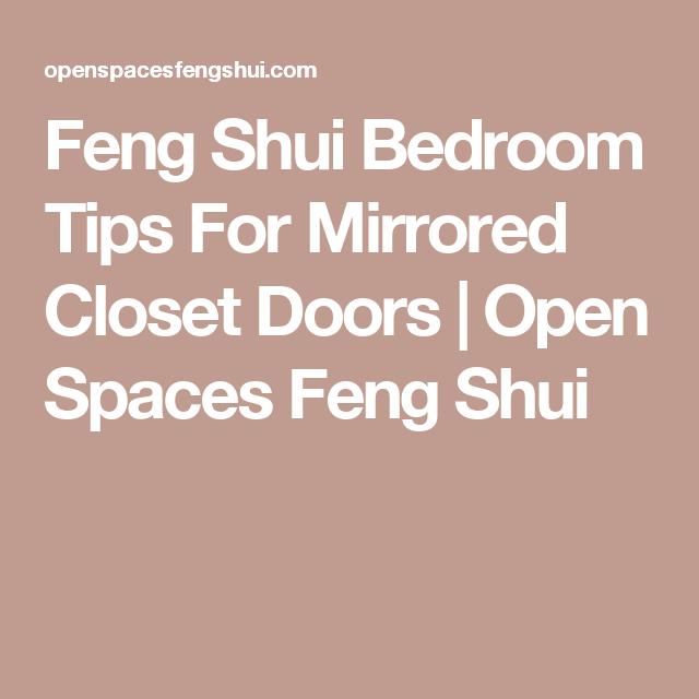 Feng Shui Bedroom Tips For Mirrored Closet Doors Open Spaces Feng